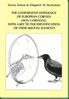 The comparative osteology of European Corvids (Aves: Corvidae), with a key to the identification of their skeletal elements