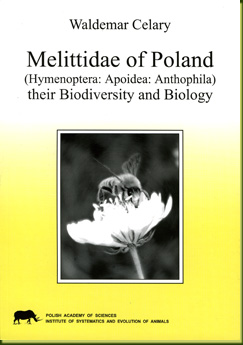 Melittidae of Poland (Hymenoptera: Apoidea: Anthophila) their Biodiversity and Biology