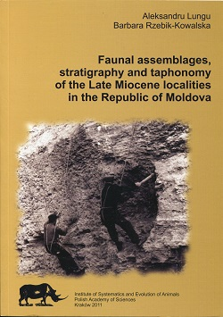 Faunal assemblages, stratigraphy and taphonomy of the Late Miocene localities in the Republic of Moldova