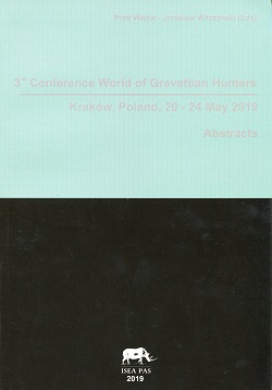 3<sup>rd</sup> Conference World of Gravettian Hunters, Kraków, Poland, 20-24 May 2019